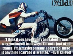 extreme sports quote by Evel Knievel