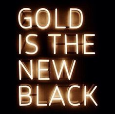 """""""Gold is the new black"""" and neon is an excelling color palette and aesthetic. Mythos Academy, Black And Gold Aesthetic, Montage Photo, Out Of Touch, Laura Lee, Neon Lighting, Mood Boards, Blogging, Just For You"""