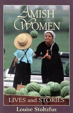 Amish Women: Lives and Stories