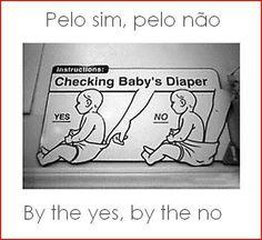 Portuguese sayings @ (https://www.facebook.com/Portglish)