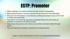ESTP: Promoter -- Jung 16 Personality Types Test Results