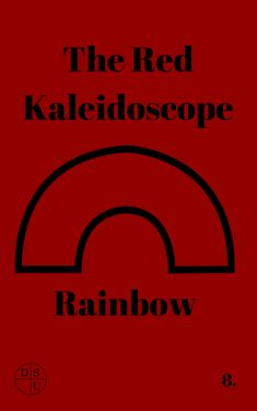 Thoughts On: The Red Kaleidoscope Rainbow sample