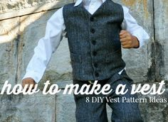 How to Make a Vest - This collection of free vest projects will show you how to sew a vest for your special guy or yourself. A perfect overlay during the spring or winter, this garment is a must-make.