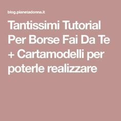 Lots of tutorials for DIY bags + patterns to make them- Tantissimi Tutorial Per Borse Fai Da Te + Cartamodelli per poterle realizzare Lots of tutorials for DIY bags + patterns … - Diy Bags Patterns, Winter Outfits, Small Backpack, Handmade Bags, Refashion, School Bags, Projects To Try, Couture, Sewing