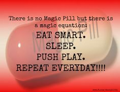 There is no magic pill!! But if you need help stick to the magic equation just message me! I want to help!