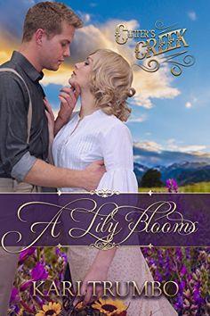 A Lily Blooms (Cutter's Creek Book 4) by Kari Trumbo https://www.amazon.com/dp/B01FPSJNUO/ref=cm_sw_r_pi_dp_x_-AlQxbZV5XPXX
