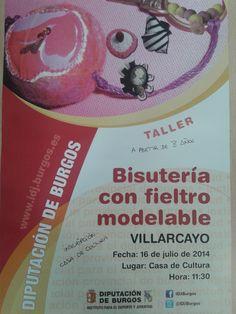 16/7 Taller de Bisuteria con fieltro modelable. Villarcayo 11:30h Casa de Cultura