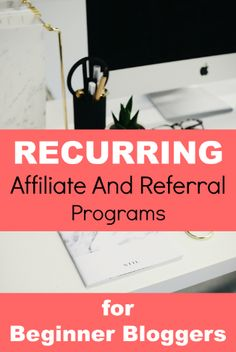 What could be better than Affiliate Programs? Recurring Affiliate Programs, that's what!