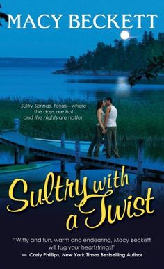 My debut romance, Sultry with a Twist. Isn't it gorgeous? I want to smooch it.