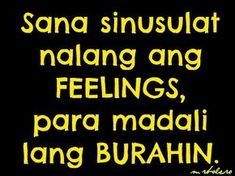 New Quotes Funny Love Pictures Ideas Hugot Lines Tagalog Funny, Tagalog Quotes Funny, Tagalog Quotes Hugot Funny, Pinoy Quotes, Jokes Quotes, New Quotes, Quotable Quotes, Life Quotes, Reality Quotes