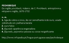pechisbeque @ Infopédia. http://www.infopedia.pt/lingua-portuguesa-aao/pechisbeque