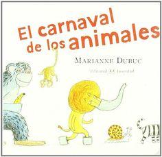 El carnaval de los animales (MIS LIBROS DE IMAGENES), http://www.amazon.es/dp/8426138241/ref=cm_sw_r_pi_awdl_I9W0wb0S2MWRD