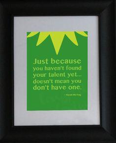 Solo porque no has encontrado tu talento aun... no significa que no lo tengas #Inspirandote