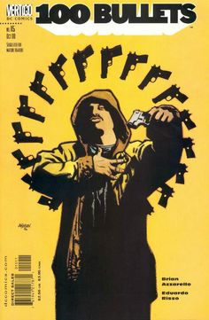 Vertigo comics:100 Bullets ( Brian Azzarello & Eduardo Risso) Cover by Dave Johnson