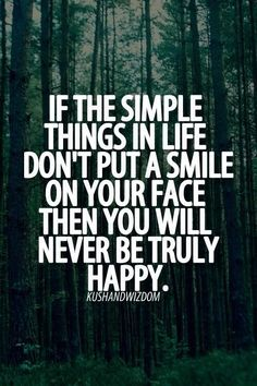 If the simple things in life...