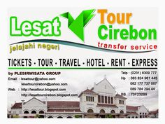 Paket Wisata Cirebon Paket One Day City Tour Cirebon Murah  Rp400.000,- (4 orang) Rp287.500,- (10 orang) Rp247.500,- (20 orang) Rp197.500,- (30 orang) Rp185.500,- (40 orang) Rp167.500,- (50 orang) Rp157.500,- (60 orang)  Reservasi & Informasi : Jl. Raya Plumbon No.15 Kab. Cirebon Telp      : (0231) 8309777 Hp        : 083824961445 (axis / xl)                082177737087 (simpati) Pin BB  : 73F232B9