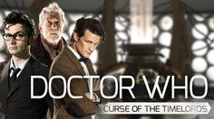 Doctor Who Tribute: The Curse of the Timelords (2005-2014)