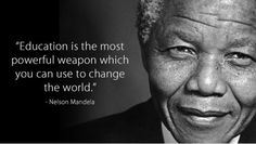 Nelson Mandela helped the people to stand up and do something for their country. The quotes of Nelson Mandela are famous all over the world. Citation Nelson Mandela, Nelson Mandela Day, Nelson Mandela Quotes, Education Quotes For Teachers, Quotes For Students, Primary Education, Teacher Quotes, Citations Mandela, African Quotes