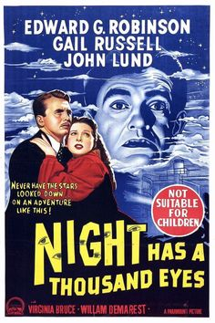 Night Has a Thousand Eyes - USA (1948) Director: John Farrow *Note: This is being released by Koch Media in Germany on DVD. See the New Releases Pinterest Board for more details.