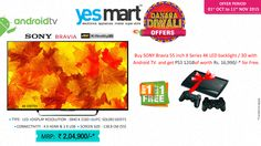 #Diwali Blasting #Festive #Offers @YesMart!!! Buy a #Sony Bravia Android TV during this Diwali Festive Season @YesMart and get a #PS3 12GB of worth Rs 16,990/- absolutely FREE. Head to your nearest #YesMart Store Today and Find all the Festive Offers on Top Electronic Products & Gadgets. For more info Visit - www.yesmart.in