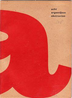 Acht Argentijnse Abstracten - W. Sandberg - 1961 - Stedelijk Museum