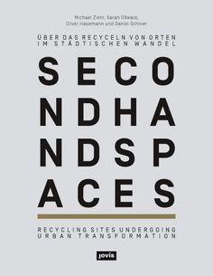 Publikation »Second Hand Spaces«