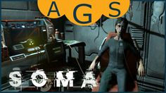 Soma Gameplay PC Part 12 The Last Human on Earth Sarah Lindwall of Tau