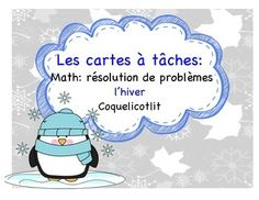 Word problems : 20 task cards perfect for your math center. Everything is in French. THÈME : L'HIVER Copy the cards on cardboard paper, laminate and cut. Students need to solve the words problems. Recording sheet included.
