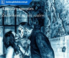 Najpiękniejsze sentencje o miłości  Amantes amentes - Zakochani są jak szaleńcy http://lacina.globalnie.com.pl/sentencje-o-milosci/ #miłość #sentencje #łacina #złotemyśli #cytaty #sentencjeomiłości