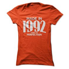 Made in 1992 - Aged to Perfection - LADIEST - $19-$22