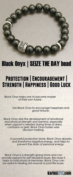 Use Black Onyx to encourage #happiness and good fortune. #Black #Onyx helps one to become master of their own future. It is a strength-giving stone and can provide support for self-discipline issues.   #carpediem      #Love #Beaded #Bracelet #Yoga #Chakra #Mala #Stretch #Meditation #handmade #Jewelry #Energy #Healing #gratitude #gifts #Crystals #Stacks #pulseiras #Bijoux #Handmade #Reiki #Mala #Buddhist #Charm #Mens #Womens #For #Her #Him….#CONTROL