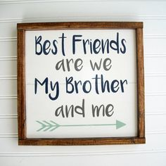 Brothers Sign Best Friends are We my brother and Me Nursery Sign Brothers Mint and Navy Brothers Wall Art Boys Room is part of Brothers room policy ref shopinfo policies leftnav All Ress - Brothers Room, Mint And Navy, Brother Quotes, Nursery Signs, Crafts For Boys, Toy Rooms, Wall Signs, Baby Room, Kids Room