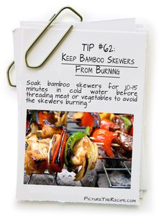 Keep Bamboo Skewers From Burning http://picturetherecipe.com/index.php/tips-and-tricks/keep-bamboo-skewers-from-burning/