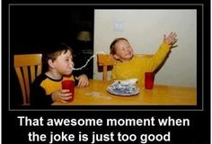 Good joke!