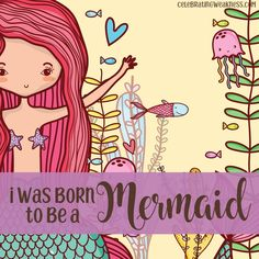 I was born to be a mermaid. #celebratingweakness #quotes #ocean #beach #sand #mermaid