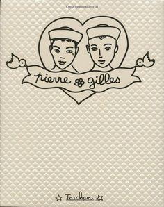 Pierre et Gilles (Love you boys)
