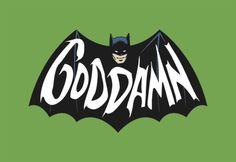 The Goddamn Batman is looking damn great in this old school logo redesign by Brandon Schaefer. Related Rampages: Shaun of the Dead Batman Meme, I Am Batman, Batman Logo, Superhero Logos, Space Ghost, Comic Books Art, Comic Art, Book Art, Cartoon Network