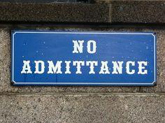 No Admittance. Found by Nick Sherman.