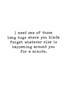 You used to give me these kind of hugs and cuddles 💔😔😢 Need A Hug Quotes, Cuddle Quotes, Quotes About Cuddling, Hug Quotes For Him, Mood Quotes, True Quotes, Positive Quotes, Quotes Quotes, The Words