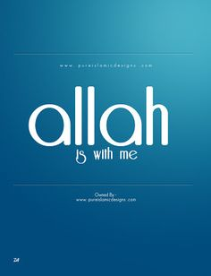 Allah is with me – Islamic Wallpapers