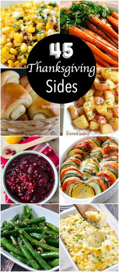 45 Thanksgiving Side Dishes - compiled from several websites. Some are very similar, you will have to look through them.