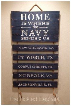 Home is where the Navy send us wooden hand made sign. https://www.facebook.com/ThePickledElephant