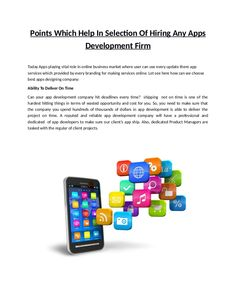 Today Apps playing vital role in online business market where user can use every update there app services.