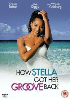 How Stella Got Her Groove Back ~ <3 ~