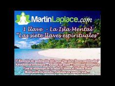 02 - La Cascada Termal - Las siete llaves espirituales - Martin Laplace - Meditación Fobias y Miedos - YouTube