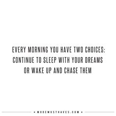 WAKE UP AND CHASE THEM
