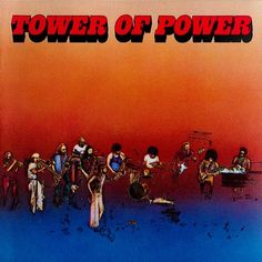 Tower of Power, Tower of Power