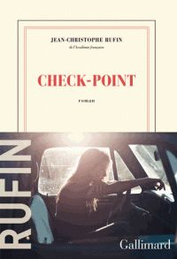 Check-point / Jean Christophe Rufin http://bu.univ-angers.fr/rechercher/description?notice=000804002