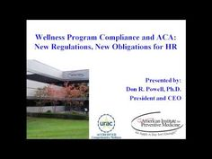 Wellness Program Compliance and the ACA: New Regulations, New Obligations For HR - YouTube