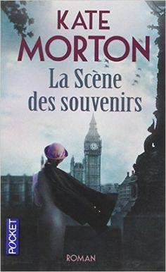 Amazon.fr - La Scène des souvenirs - Kate MORTON, Anne-Sylvie HOMASSEL - Livres